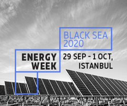 Energy Week Black Sea 2020 will take place on 29.09 - 01.10 in Istanbul